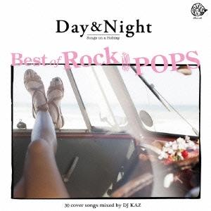 DJ KAZ/Day &Night -Best of ROCK&POPS DJ mix 30covers songs-[LDFFR-002]