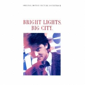 再会の街/ブライト・ライツ、ビッグ・シティ オリジナル・サウンドトラック<初回生産限定盤>
