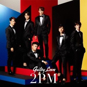 2PM/【ワケあり特価】Guilty Love<通常盤>[ESCL-4374W]