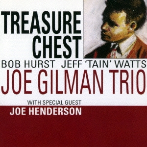 Joe Gilman/トレジャー・チェスト<完全限定生産盤>[CDSOL-6326]