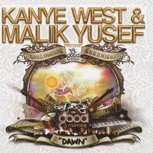 "Kanye West &Malik Yusef/Good Morning  Good  Night ""DAWN""[RBCX-7285]"