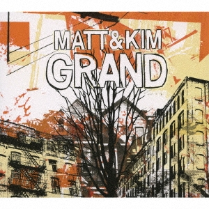 Matt &Kim/グランド -デラックス・エディション-[XNKC-10009]