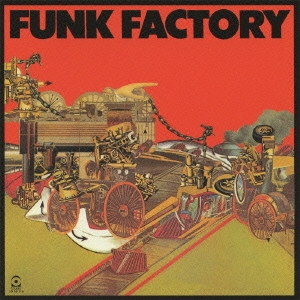Funk Factory/ファンク・ファクトリー<完全生産限定盤>[WPCR-27642]