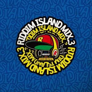 BURN DOWN/RIDDIM ISLAND MIX VOL.3 mixed by BURN DOWN[KHCD-064]