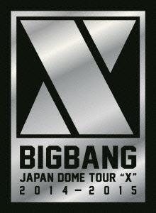 "BIGBANG JAPAN DOME TOUR 2014〜2015 ""X"" -DELUXE EDITION- [3DVD+2CD+フォトブック]<初回生産限定盤 DVD"