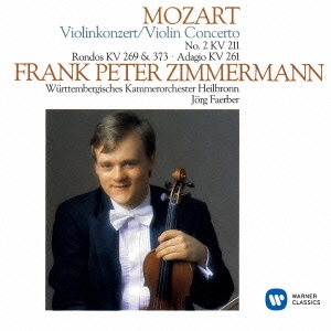 フランク・ペーター・ツィンマーマン/モーツァルト:ヴァイオリン協奏曲 第2番 ロンドK.269&K.373 アダージョ K.261[WPCS-23199]