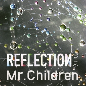 REFLECTION{Drip} [CD+DVD]<初回盤> CD