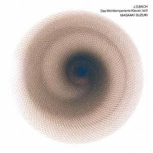 バッハ:平均律クラヴィーア曲集 第1巻 BWV.846-869(全曲)