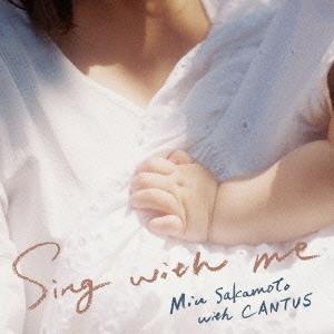 坂本美雨/Sing with me [YCCW-10277]