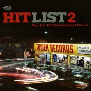 ヒット・リスト2 モア・ホット100 チャートバスターズ・オブ・70'S