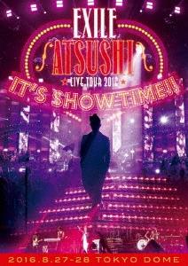 "EXILE ATSUSHI LIVE TOUR 2016 ""IT'S SHOW TIME!!"" 【豪華盤】 DVD"