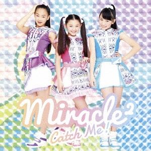 Catch Me!<通常盤> 12cmCD Single
