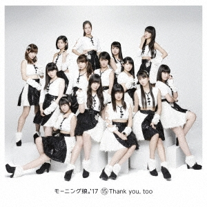 15 Thank you, too<通常盤>