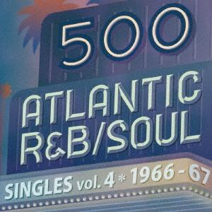 Ruby Johnson/500 アトランティック・R&B/ソウル・シングルズ VOL.4*1966-67[WPCR-17971]