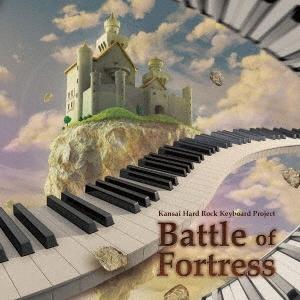 KANSAI HARD ROCK KEYBOARD PROJECT/Battle of fortress[1OAM-00001]