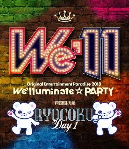 Original Entertainment Paradise -おれパラ- 2018 ~We'lluminate☆PARTY~ RYOGOKU Day1 Blu-ray Disc