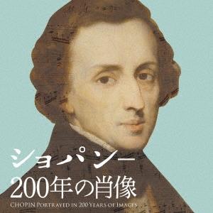 ショパン-200年の肖像