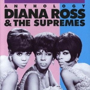 Diana Ross & The Supremes/ダイアナ・ロス & シュープリームス・アンソロジー