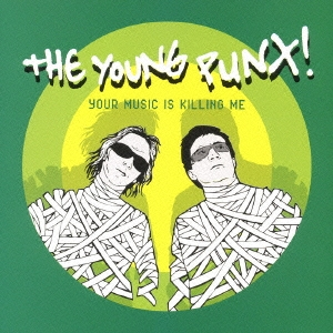 The Young Punx/ユア・ミュージック・イズ・キリング・ミー [AVCD-23061]