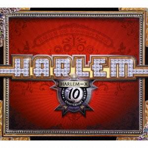 HARLEM ver.X -10th Anniversary Special-