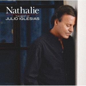 黒い瞳のナタリー~ベスト・オブ・フリオ・イグレシアス<期間生産限定盤> CD