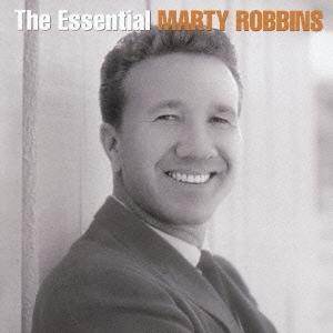 Marty Robbins/エッセンシャル・マーティ・ロビンス [MHCP-882]