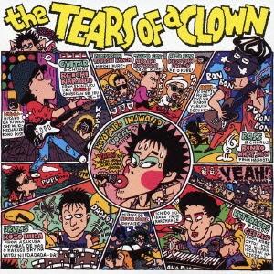 RCサクセション/the TEARS OF a CLOWN(デジタル・リマスター盤)[TOCT-11094]