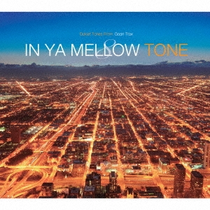 Sam Ock/IN YA MELLOW TONE 8 GOON TRAX 10th Anniversary Edition[GTXC-A080]