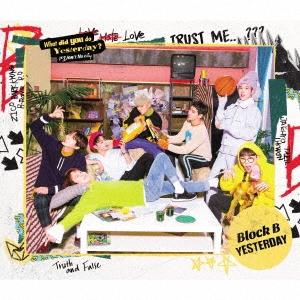 Block B/YESTERDAY (TYPE-B) [CD+PHOTO BOOK]<初回限定盤>[KICM-91754]