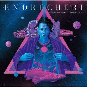ENDRECHERI/one more purple funk... -硬命 katana- [CD+DVD+ブックレット]<Limited Edition B>[JECR-0064]