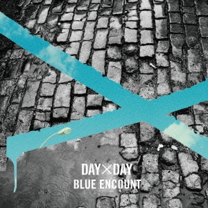 BLUE ENCOUNT/DAY×DAY<通常盤>[KSCL-2570]