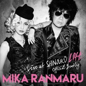 MIKA RANMARU/OFFICIAL BOOTLEG LIVE at SHINJUKU LOFT [CD+オリジナルTシャツ]<完全生産限定盤>[AICL-3042]