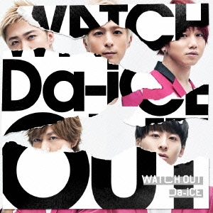 Da-iCE/WATCH OUT<通常盤>[UMCK-5596]