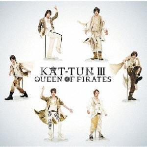 KAT-TUN III -QUEEN OF PIRATES-<通常盤> CD