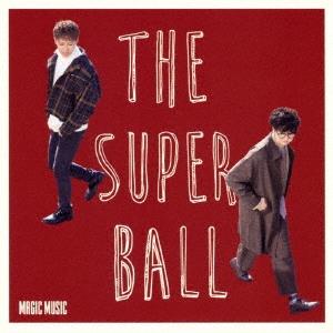 The Super Ball/MAGIC MUSIC<通常盤>[TKCA-74608]