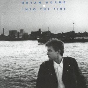 Bryan Adams/イントゥ・ザ・ファイヤー +3[UICY-20440]