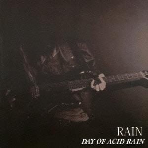 DAY OF ACID RAIN/RAIN[YZLM-5002]