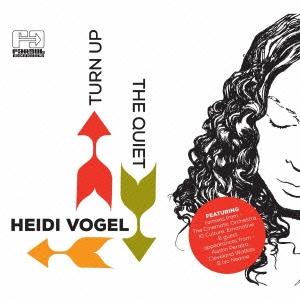 Heidi Vogel/ターン・アップ・ザ・クワイエット[OTCD-3092]