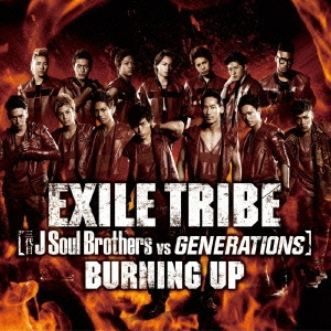 EXILE TRIBE/BURNING UP[RZCD-59422]