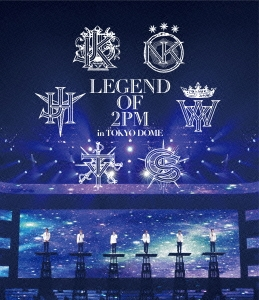 LEGEND OF 2PM in TOKYO DOME Blu-ray Disc