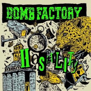 BOMB FACTORY/HOSTILITY[CBR-70]