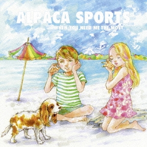 Alpaca Sports/WHEN YOU NEED ME THE MOST[FCRD-056]