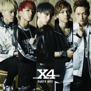 X4/Party Up!! [CD+DVD]<初回限定盤A>[TECX-4]