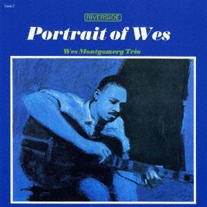 Wes Montgomery/ポートレイト・オブ・ウェス +4[UCCO-5598]