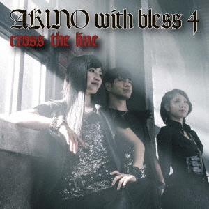 AKINO (bless4)/cross the line[VTCL-35240]