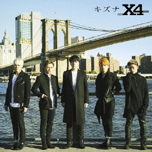X4/キズナ [CD+DVD]<初回限定盤A>[TECX-7]