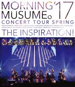 モーニング娘。'17 コンサートツアー春 ~THE INSPIRATION!~ [Blu-ray Disc+ライブフォトブックレット]