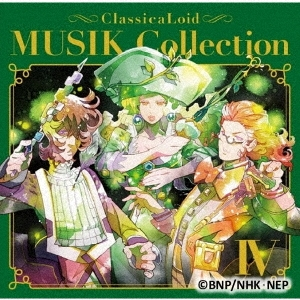 クラシカロイド MUSIK Collection Vol.4 CD