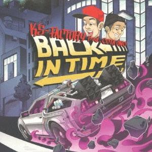 K's-Factory/BACK IN TIME[JACKCITY-002]