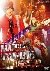 仮面ライダーキバ ライブ&ショー@ZEPP TOKYO